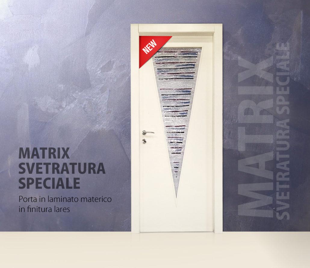 Matrix svetratura speciale